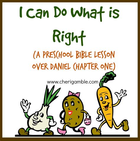 Or Youth Lesson I Can Do What Is Right A Preschool Bible Lesson