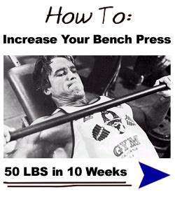 how to increase your bench press max increase your bench press by 50 pounds 28 images how