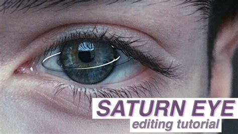 picsart eye tutorial tumblr saturn eye editing tutorial youtube
