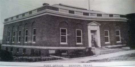Post Office Denton Tx by 289 Best Images About Denton County On Local