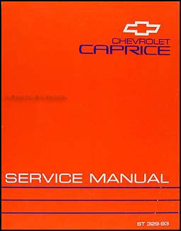 service and repair manuals 1993 chevrolet caprice classic navigation system 1993 chevy caprice classic repair shop manual original