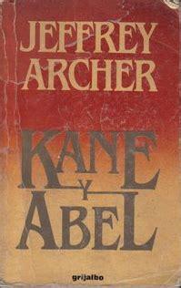 libro kane and abel kane y abel archer jeffrey sinopsis del libro rese 241 as criticas opiniones quelibroleo