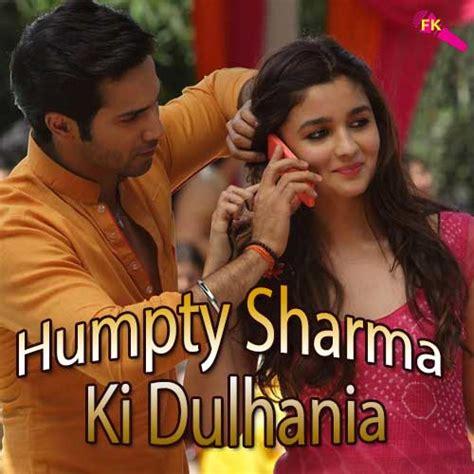 download mp3 from humpty sharma ki dulhania samjhawan free karaoke humpty sharma ki dulhania movie