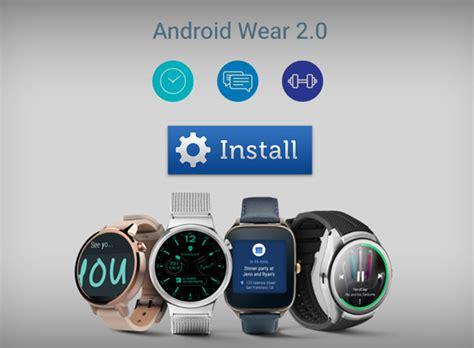 Android Wear 3 0 by El Nuevo Software Android Wear 2 0 Ser 225 Lanzado En Febrero