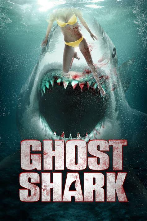 film ghost shark ghost shark 2013 posters the movie database tmdb