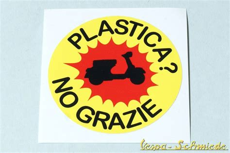 Roller Dekor Aufkleber by Dekor Aufkleber Quot Plastica No Grazie Quot Vespa Lambretta