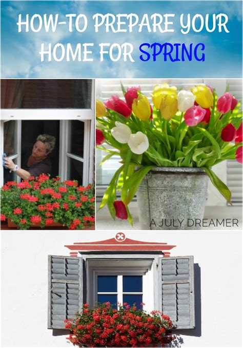 prepare your home for spring how to prepare your home for spring season a july dreamer