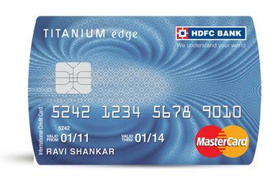 hdfc bank card hdfc titanium edge credit card review service