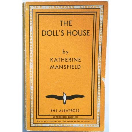 katherine mansfield the doll s house the doll s house by katherine mansfield the albatross 1947