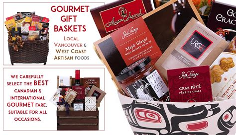 gifts to canada gourmet food gift baskets from vancouver canada pacific