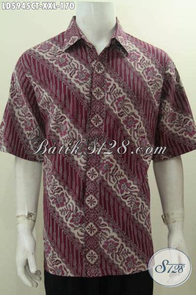Kemeja Furing Batik Kombinasi Tulis Dan Cap 49 kemeja batik lengan pendek ukuran jumbo pakaian batik halus daleman tanpa furing motif parang