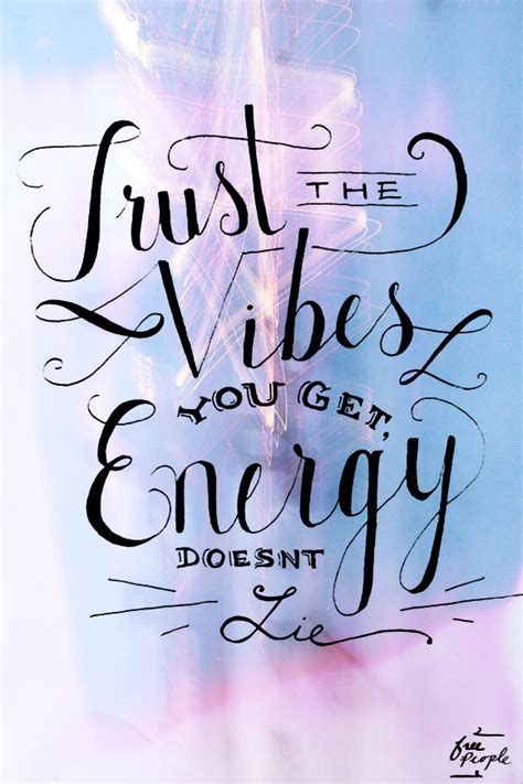 Vibes Quotes Quotes About Vibes Quotesgram