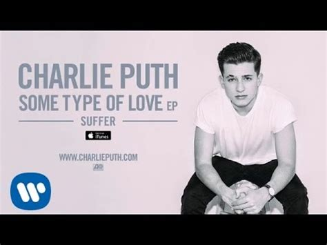 charlie puth losing my mind lyrics charlie puth some type of love official audio