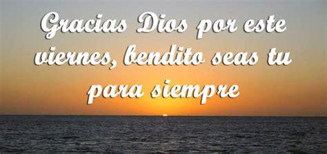 imagenes bendito viernes 5 imagenes para compartir en facebook cristianas del viernes
