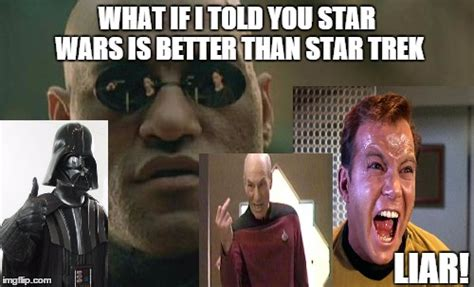 Star Wars Star Trek Meme - star wars vs star trek imgflip
