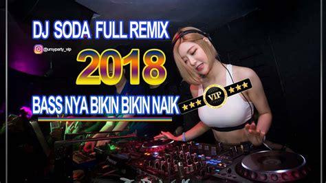 download mp3 endank soekamti tahun baru download lagu dj soda 2018 hobbaa tahun baru 2018 nonstop