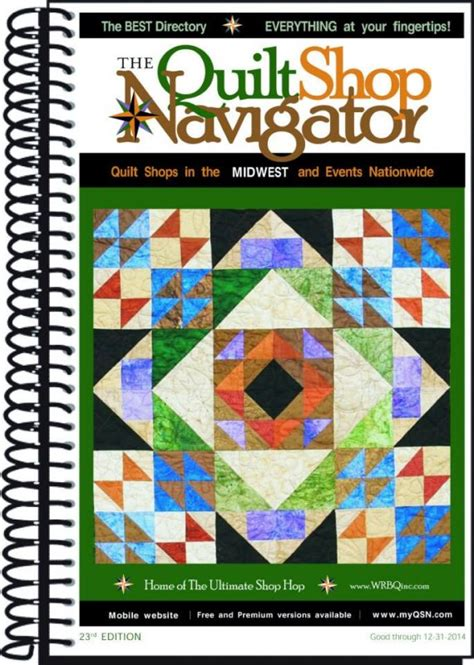 Quilt Shops In Illinois by Quilt Shop Navigator Midwest Regional Directory 23rd Edition