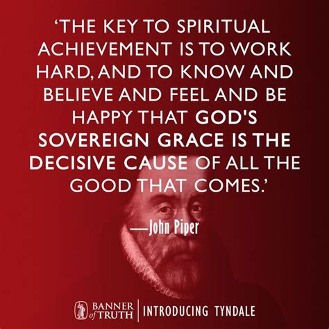 only a sovereign gracious god 71 best john piper quotes images on pinterest john piper