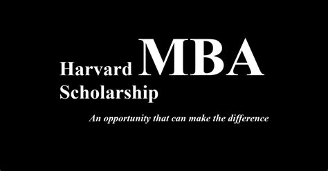 Mba In Canada With Scholarship by Harvard Mba Scholarship Scholarshipcare