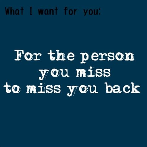 quotes about missing someone missing someone who died quotes quotes of the day