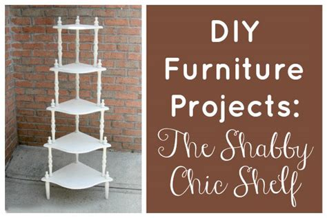 diy shabby chic projects shabby chic shelf makeover in 6 steps