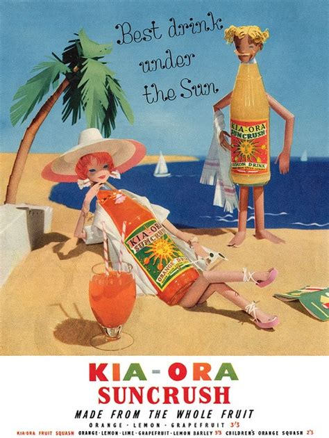 Kia Ora Advert Kia Ora Suncrush It S The Best Drink The Sun