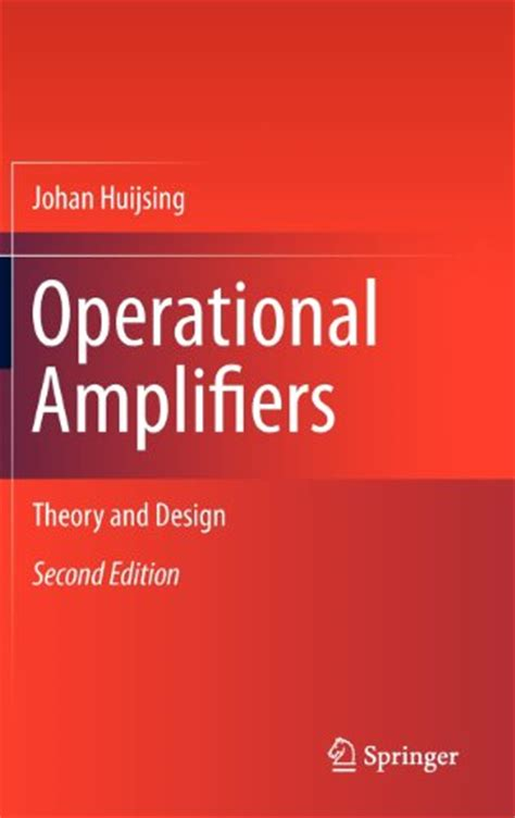 integrated operational lifier theory operational lifiers theory and design electronics circuit components semiconductors