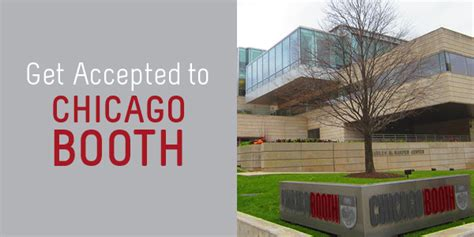 How To Get Into Booth Mba you can get into chicago booth