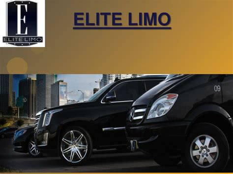 elite limo ppt most reliable and luxury limousine service provider