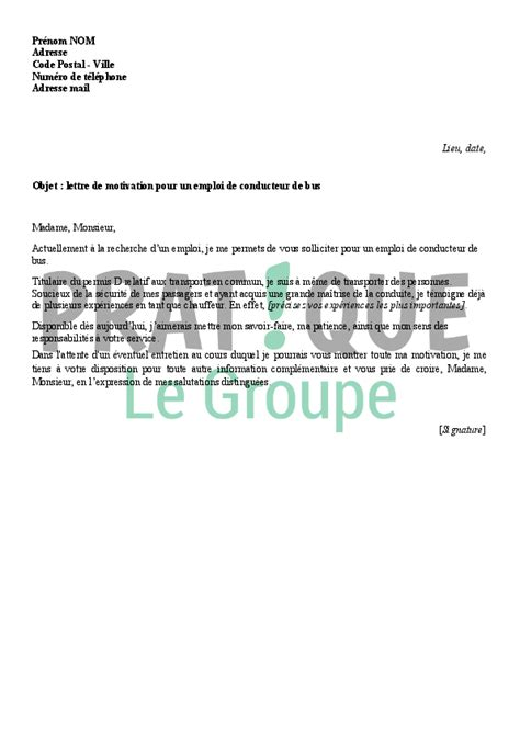 Lettre De Motivation De Transport En Commun Lettre De Motivation Pour Un Poste De Conducteur De Pratique Fr