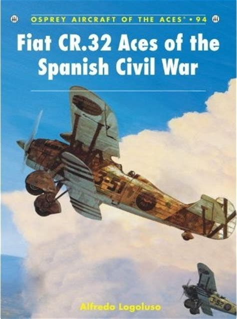 libro spanish republican aces aircraft paizo com fiat cr 32 aces of the spanish civil war