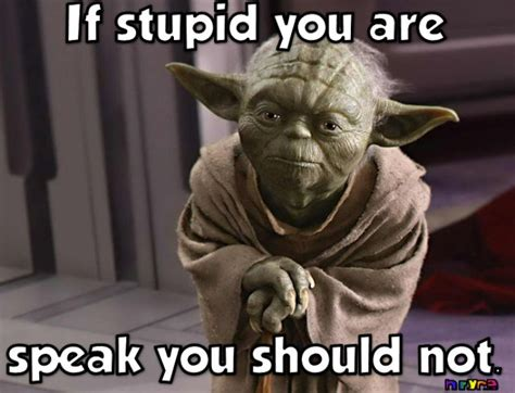 Yoda Meme - 17 best ideas about yoda funny on pinterest yoda
