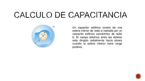 capacitor esferico capacitancia un capacitor esferico consta de un cascaron 28 images electricidad y magnetismo capacitores