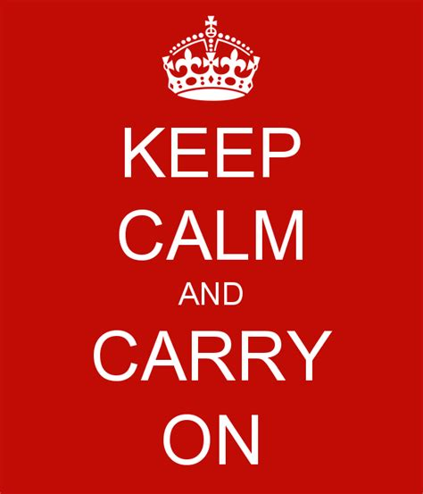 keep calm and carry keep calm and carry on keep calm and carry on image generator