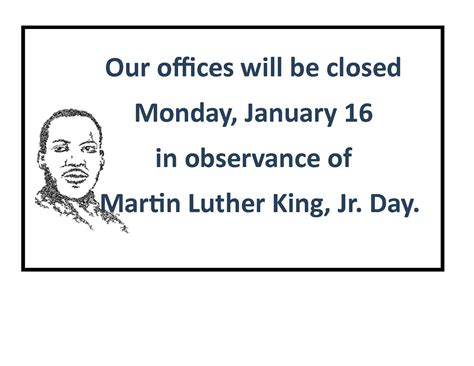 Is The Post Office Closed On Martin Luther King Day by Office Closed Monday January 16