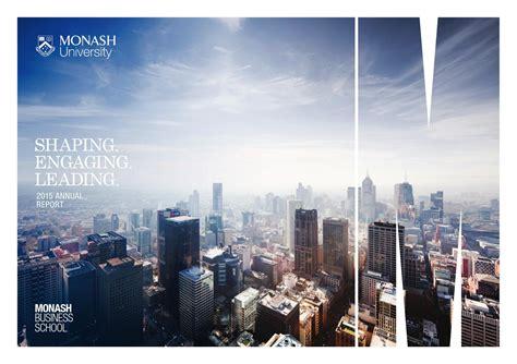 Monash Mba Ranking by 2015 Monash Business School Annual Report By Monash