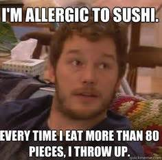 Sushi Meme - 1000 images about meme me on pinterest andy dwyer