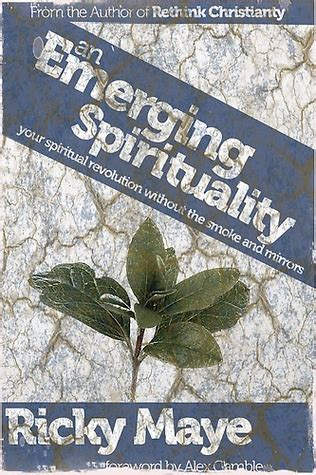 emerging books an emerging spirituality by ricky maye reviews