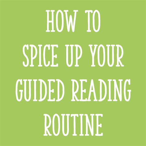 How To Spice Up Your by How To Spice Up Your Guided Reading Routine Learning At
