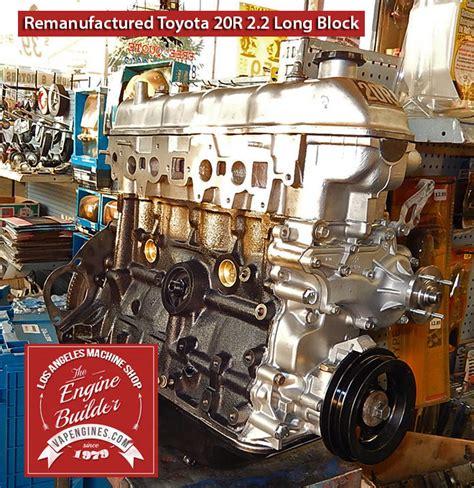Remanufactured Toyota Engines Toyota 20r 2 2 Remanufactured Engine Los Angeles Machine