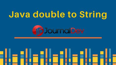 java pattern to convert one object to another java convert double to string journaldev