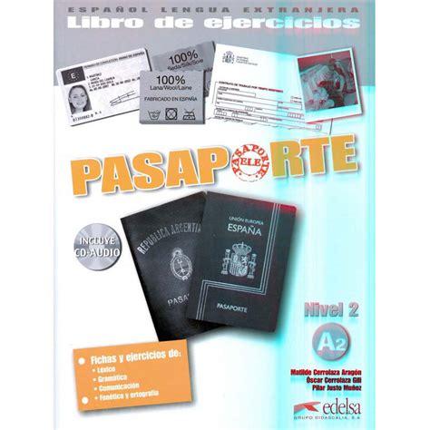 pasaporte libro de ejercicios 8477114420 pasaporte libro de ejercicios incluye cd audio nivel 2 a2 espanhol no extra com br