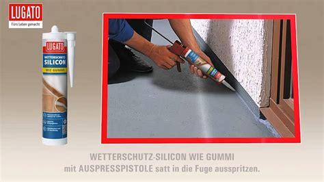 acryl silikon aussenbereich fugen im au 223 enbereich mit dem lugato silikon wetterschutz