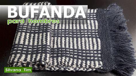 bufanda collar tejido en dos agujas c 243 mo tejer bufanda para hombres con flecos tejido con dos