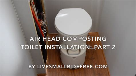 Diy Composting Toilet Youtube by Real Diy Rv Air Head Composting Toilet Installation