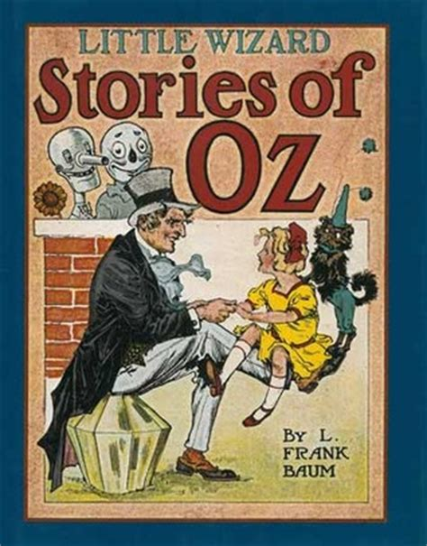 stories of wizards and little wizard stories of oz by l frank baum