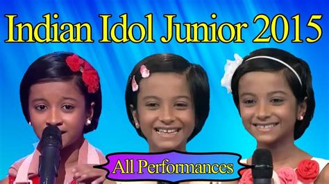 indian idol junior 2015 ep 19 youtube ranita s all performances indian idol junior 2015 youtube