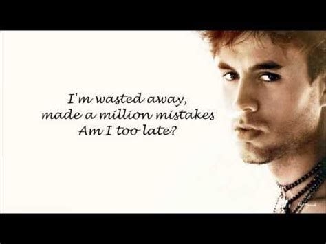 enrique best song 56 best images about relatable song lyrics on