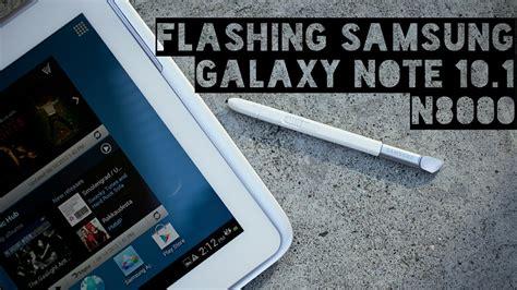 tutorial flash samsung c3262 tutorial flashing samsung galaxy note 10 1 n8000 youtube