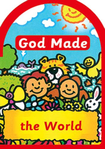 the world and its god books god made the world board book macleod una book icm books
